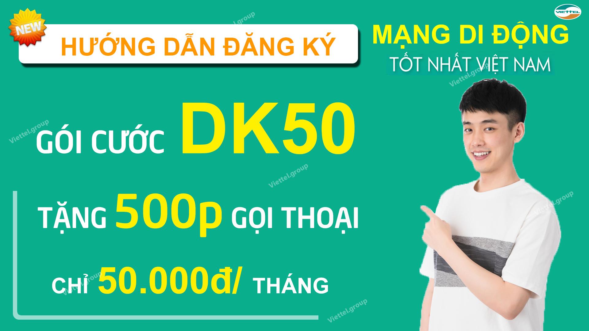 hướng dẫn đẫn đăng ký DK50 Viettel
